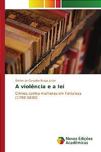 A violência e a lei