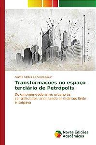 Transformações no espaço terciário de Petrópolis