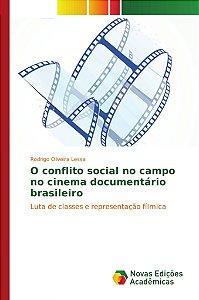 O conflito social no campo no cinema documentário brasileiro