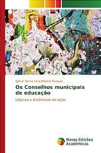 Os Conselhos municipais de educação