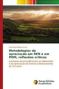 Metodologias de apreciação em REN e em PDM, reflexões críticas