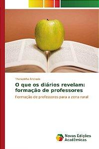 O que os diários revelam: formação de professores