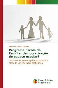 Programa Escola da Família: democratização do espaço escolar?