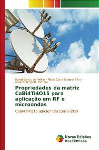 Propriedades da matriz CaBi4Ti4O15 para aplicação em RF e microondas