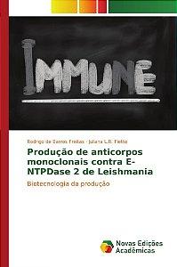 Produção de anticorpos monoclonais contra E-NTPDase 2 de Leishmania