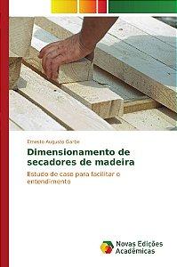 Dimensionamento de secadores de madeira