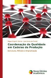 Coordenação da Qualidade em Cadeias de Produção