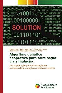 Algoritmo genético adaptativo para otimização via simulação