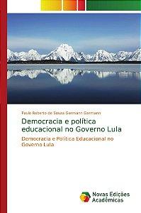 Democracia e política educacional no Governo Lula
