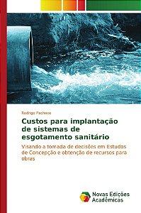 Custos para implantação de sistemas de esgotamento sanitário