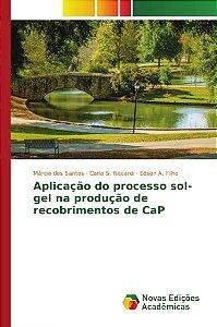 Aplicação do processo sol-gel na produção de recobrimentos de CaP