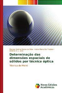 Determinação das dimensões espaciais de sólidos por técnica óptica