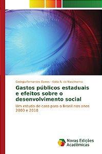 Gastos públicos estaduais e efeitos sobre o desenvolvimento social