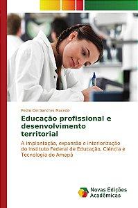 Educação profissional e desenvolvimento territorial