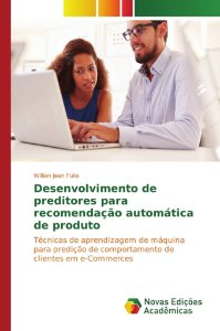 Desenvolvimento de preditores para recomendação automática de produto
