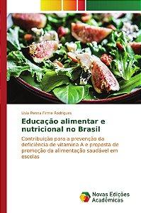 Educação alimentar e nutricional no Brasil