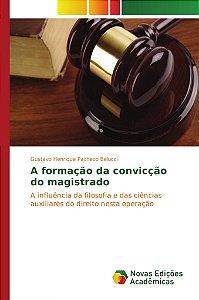 A formação da convicção do magistrado