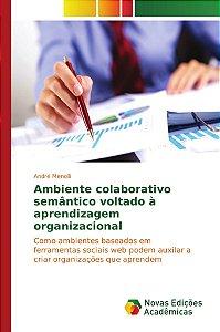Ambiente colaborativo semântico voltado à aprendizagem organizacional