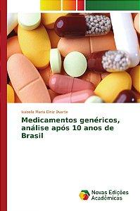 Medicamentos genéricos, análise após 10 anos de Brasil