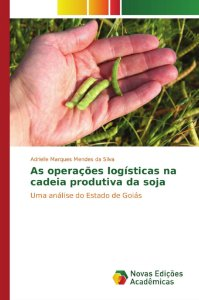 As operações logísticas na cadeia produtiva da soja