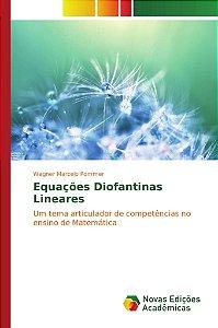 Equações Diofantinas Lineares