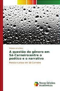 A questão do gênero em Sá-Carneiro:entre o poético e o narrativo