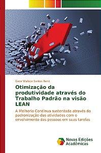 Otimização da produtividade através do Trabalho Padrão na visão LEAN