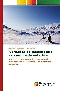 Variações de temperatura no continente antártico