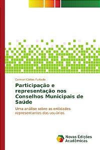 Participação e representação nos Conselhos Municipais de Saúde