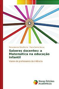 Saberes docentes: a Matemática na educação infantil