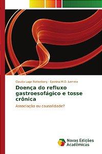 Doença do refluxo gastroesofágico e tosse crônica