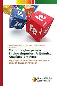 Metodologias para o Ensino Superior: A Química Analítica em Foco
