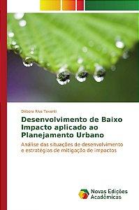 Desenvolvimento de baixo impacto aplicado ao planejamento urbano