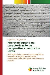 Microtomografia na caracterização de compósitos cimenticios leves