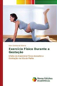 Exercício Físico Durante a Gestação