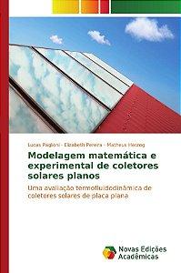 Modelagem matemática e experimental de coletores solares planos