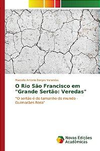 """O Rio São Francisco em """"Grande Sertão: Veredas"""""""