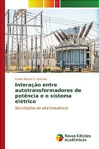 Interação entre autotransformadores de potência e o sistema elétrico