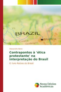 Contrapontos à 'ética protestante' na interpretação do Brasil