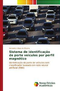 Sistema de identificação de porte veiculos por perfil magnético