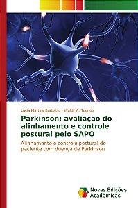 Parkinson: avaliação do alinhamento e controle postural pelo SAPO