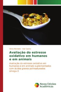 Avaliação do estresse oxidativo em humanos e em animais