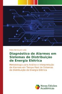 Diagnóstico de alarmes em sistemas de distribuição de energia elétrica