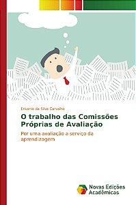 O trabalho das Comissões Próprias de Avaliação