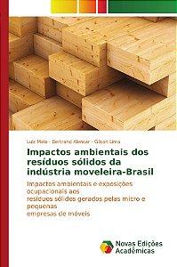 Impactos ambientais dos resíduos sólidos da indústria moveleira-Brasil