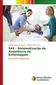 SAE - Sistematização da Assistência de Enfermagem