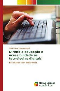Direito à educação e acessibilidade às tecnologias digitais