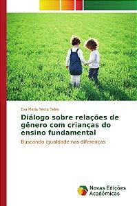 Diálogo sobre relações de gênero com crianças do ensino fundamental