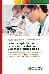 Laser terapêutico e exercício resistido na Diabetes Mellitus tipo I