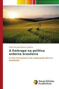 A Embrapa na política externa brasileira